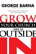 Grow Your Church From the Outside in eBook