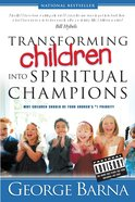 Transforming Children Into Spiritual Champions eBook