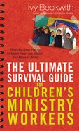 The Ultimate Survival Guide For Children's Ministry Workers eBook