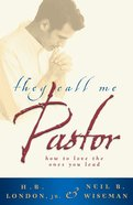 They Call Me Pastor eBook