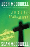 Jesus: Dead Or Alive? eBook
