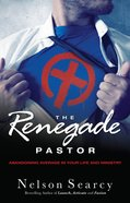 The Renegade Pastor eBook