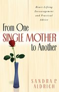 From One Single Mother to Another eBook