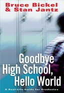 Goodbye High School, Hello World eBook