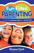 Fun-Filled Parenting eBook