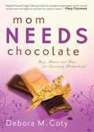 Mom Needs Chocolate eBook