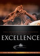 Excellence (Heart And Soul In Sports Series) eBook