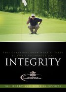 Integrity (Heart And Soul In Sports Series)