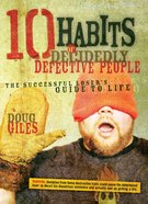 10 Habits of Decidedly Defective People eBook
