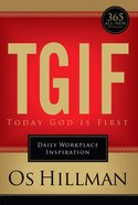 Tgif: Today God is First eBook