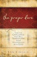 The Prayer Dare