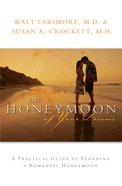 The Honeymoon of Your Dreams eBook