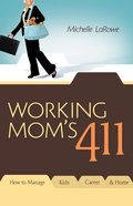 Working Mom's 411 eBook