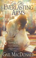 In His Everlasting Arms eBook
