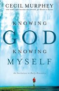 Knowing God, Knowing Myself eBook