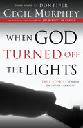 When God Turned Off the Lights eBook
