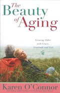 The Beauty of Aging eBook