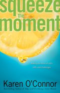 Squeeze the Moment eBook