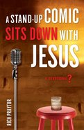 A Stand-Up Comic Sits Down With Jesus eBook