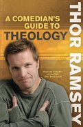 A Comedian's Guide to Theology eBook
