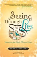 Seeing Through the Lies eBook