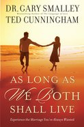 As Long as We Both Shall Live eBook