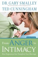 From Anger to Intimacy Study Guide eBook