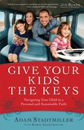 Give Your Kids the Keys eBook