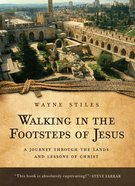 Walking in the Footsteps of Jesus eBook