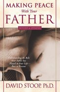 Making Peace With Your Father eBook