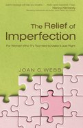 The Relief of Imperfection eBook