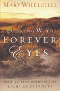 Looking With Forever Eyes eBook
