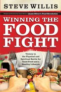 Winning the Food Fight eBook