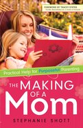 The Making of a Mom eBook