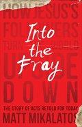 Into the Fray eBook
