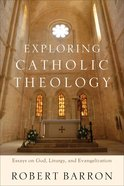 Exploring Catholic Theology eBook