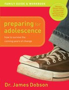 Preparing For Adolescence Family Guide and Workbook eBook