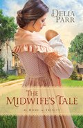 The Midwife's Tale (#01 in At Home In Trinity Series) eBook