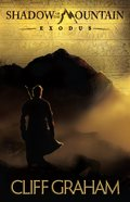 Exodus (#01 in Shadow Of The Mountain Series) eBook
