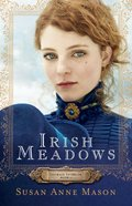 Irish Meadows (#01 in Courage To Dream Series) eBook