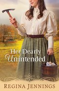 Her Dearly Unintended (With This Ring Collection) (Ozark Mountain Romance Series)