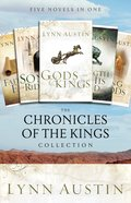 The Chronicles of the Kings Collection (Chronicles Of The Kings Series) eBook