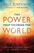 The Power That Changes the World eBook