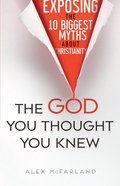 The God You Thought You Knew eBook