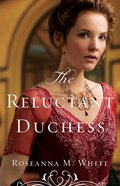 Reluctant Duchess (#02 in Ladies Of The Manor Series)