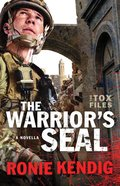 The Warrior's Seal (The Tox Files Series) eBook