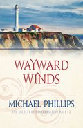 Wayward Winds (#02 in Secrets Of Heathersleigh Hall Series) eBook