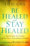Be Healed and Stay Healed eBook