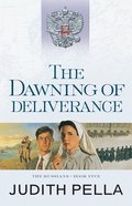 The Dawning of Deliverance (#05 in Russians Series) eBook