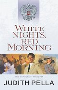 White Nights, Red Morning (#06 in Russians Series) eBook